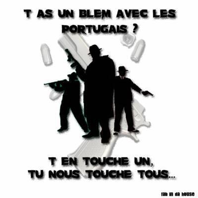 Attention a toi touche pas au portugais