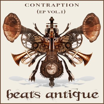 Contraption / Beats Antique - She's looking for something (Feat. Lynx and Janover) (2009)
