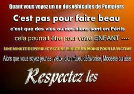 le respect des Sapeurs Pompiers