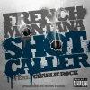Shot Caller (Feat. Charlie Rock)