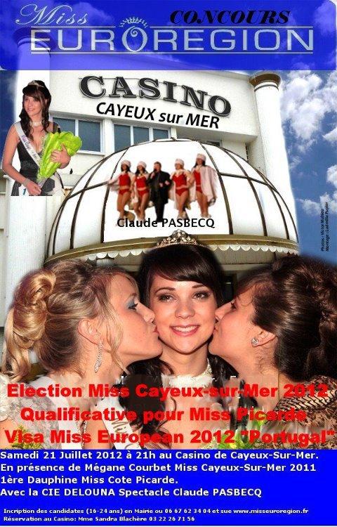 Miss Cayeux sur Mer au Casino le 21 Juillet