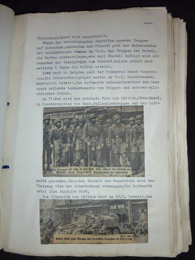 J'ai eu accès aussi a un Journal de Guerre journalier du 1.9.39 au 30.8.43., de 191 pages tapées a la machine a écrire et illustrés de photos découpées dans des journeaux d'époques. Vous avez içi la Campagne des 18 jours vue du côté Allemand. A vos dictionnaires..........