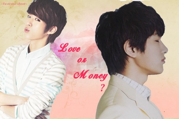 Love or Money ? ~ Chapitre 4