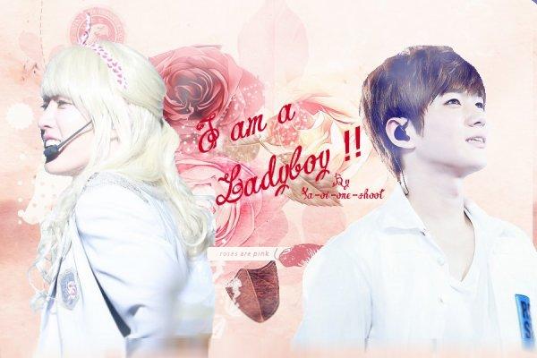 I am a Ladyboy !! ~ Chapitre 2