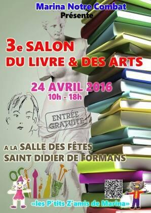 Je serai au Salon de Saint-Didier-de-Formans le 24 avril 2016 !