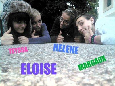 Hélène & Tey2sa & Ëloise & Margaux ; Dieu nous a réuni Normal Tcé! ( L )