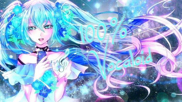 ♥ 100% Vocaloid ♥ Les Vocaloids  :