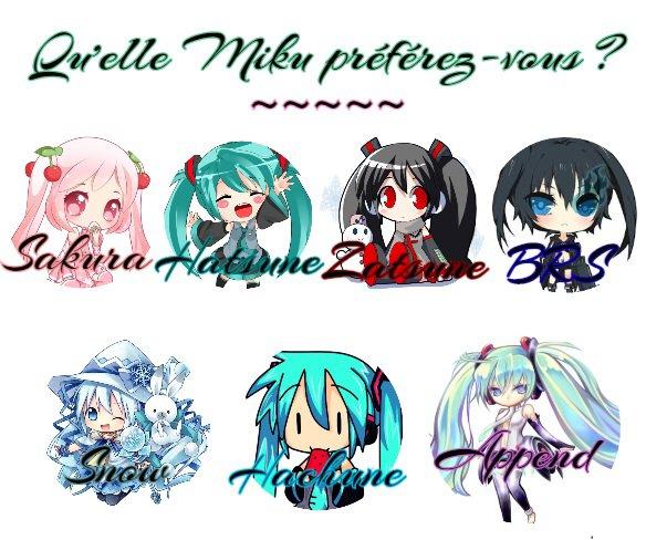 ♠ Quelle Miku Préférez-Vous ? ♠