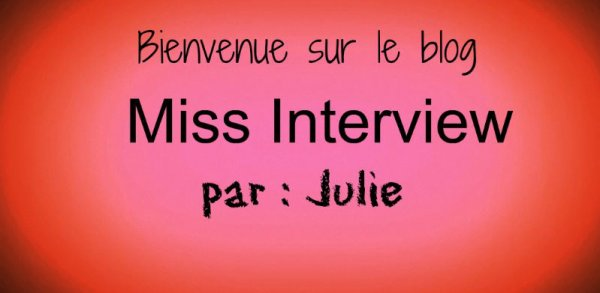 Blog - Miss Interview