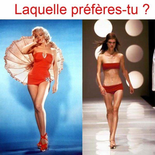 Tu veux ressembler à un mannequin ou à un squelette ?