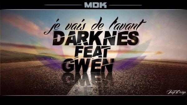 Mixtape Da-Kour (DARKNES) / Je vais de l'avant (2013)
