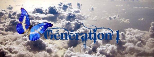 Génération 1 :)