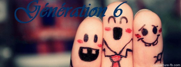 Génération 6