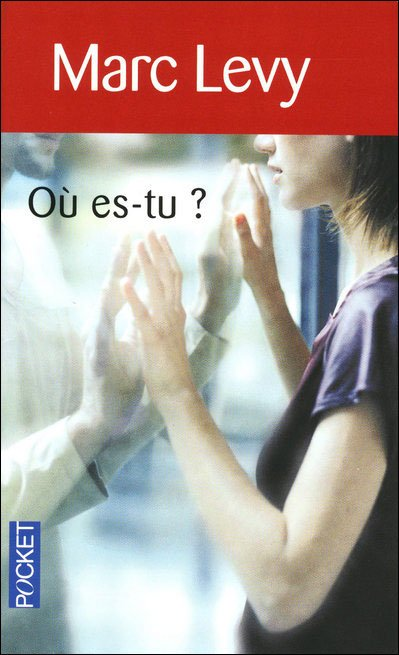 Où es-tu?, Marc Lévy