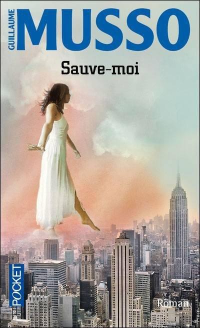 Sauve moi, Guillaume Musso