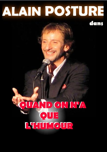 Alain Posture  comédien  imitateur humoriste contact GALA 0479 / 897 141  jmcspectacles@hotmail.fr