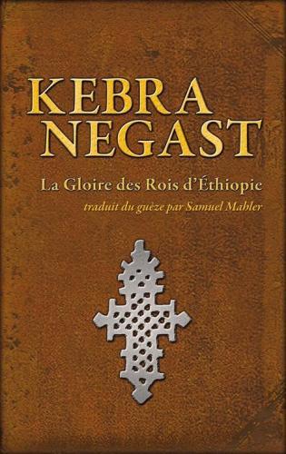 Le Kebra Negast traduis en francais - extrait