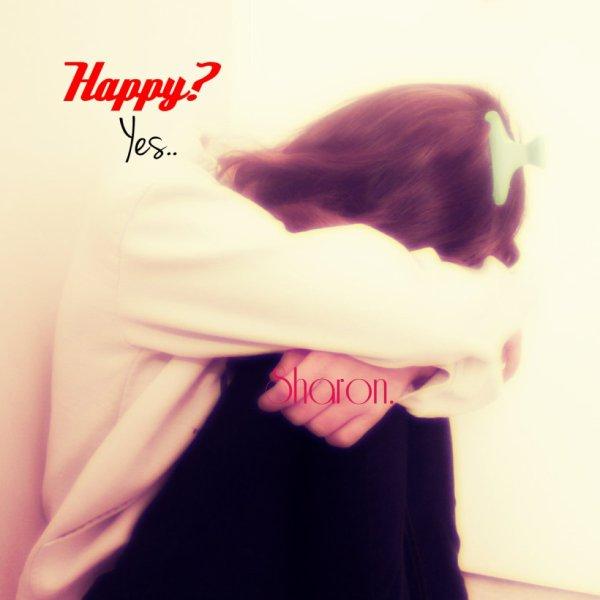 Happy? Yes..