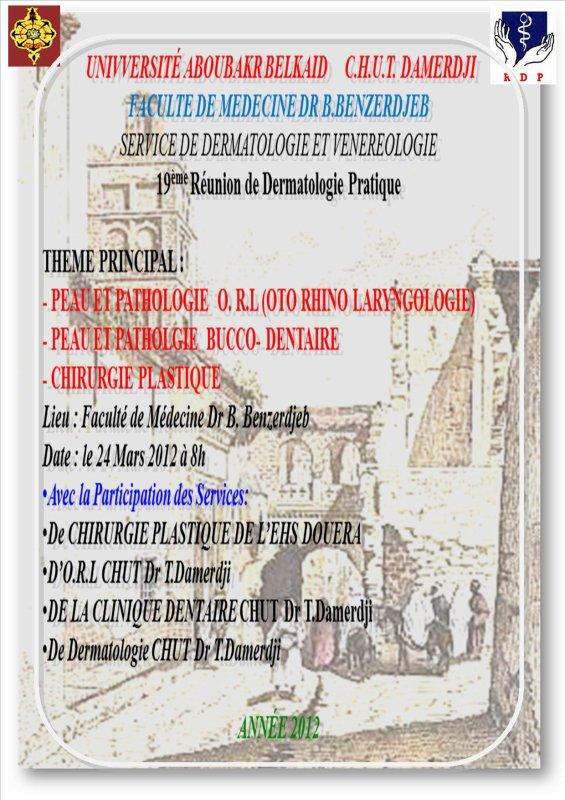 19EME REUNION DE DERMATOLOGIE PRATIQUE TLEMCEN 24/03/2012  (ALGERIE)