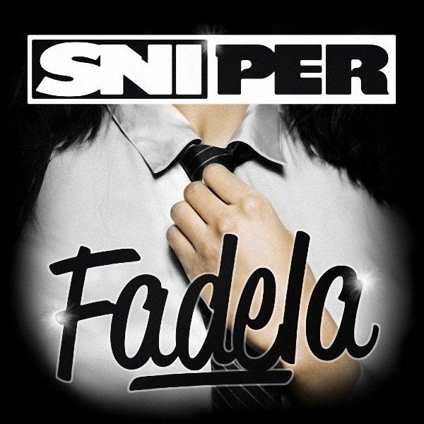 À Toute Epreuve / Sniper - Fadela (2011)