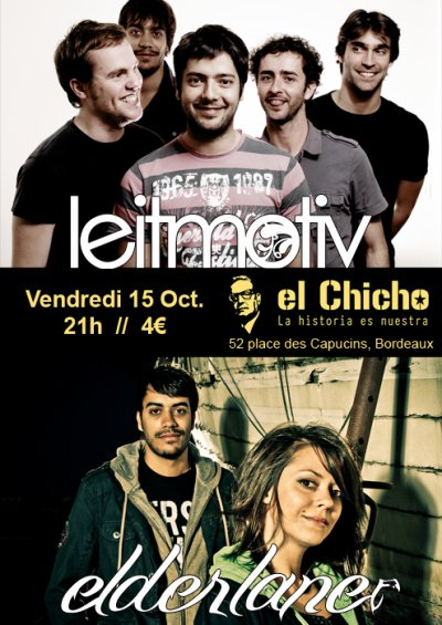 Prochain concert, le vendredi 15 octobre à El Chicho, Bordeaux!
