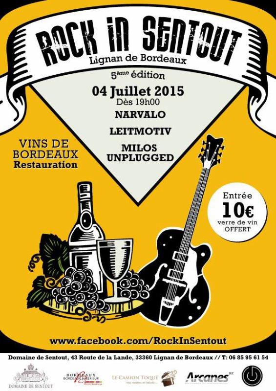 Prochain concert, le samedi 4 juillet au Rock In Sentout, Lignan de Bordeaux!