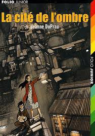 « La cité de l'ombre », de Jeanne DuPrau