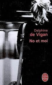 « No et moi », Delphine de Vigan