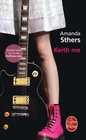 « Keith me », de Amanda Sthers