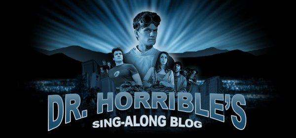 Internet : Dr. Horrible's Sing-Along Blog