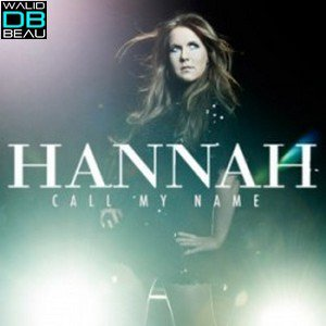 Hannah /  Call My Name (DBN Club Mix) (2011)