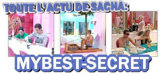 . Le live de Sacha : Samedi 04 août 2012 . ܤ  MYBEST-SECRET .