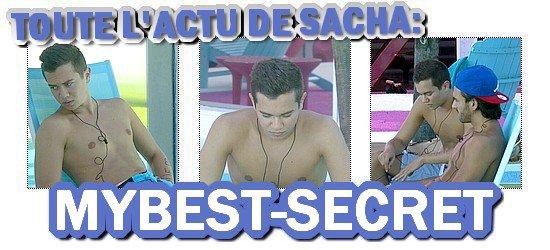 . Le live de Sacha : Samedi 18 août 2012 . ܤ  MYBEST-SECRET .