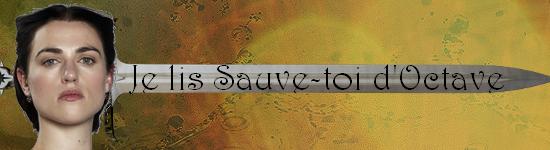 Sauve toi d'Octave