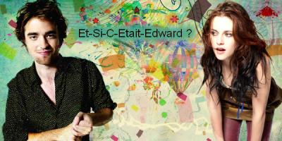 et-si-c-etait-edward