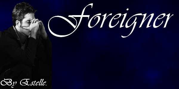 Foreigner-fic