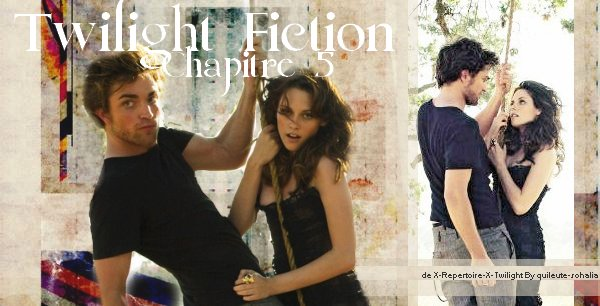 TwilightFictionChapitre5