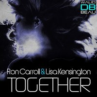 Ron Carroll ft Lisa Kensington /  Together (Richard Grey Club Mix) (2011)