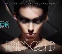 Frida Gold / Wovon Sollen Wir Traeumen (Michael Mind Remix) (2011)