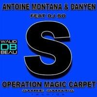Antoine Montana & Danyen feat. DJ Bo  /  Operation Magic Carpet (Celina Lewis Remix) (2011)