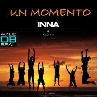 INNA feat Juan Magan  /  Un momento (Radio Edit by Play & Win) (2011)