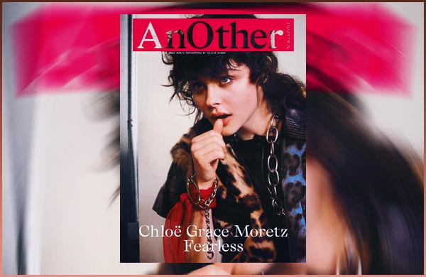 Chloë Moretz fait la couverture de « AnOther » pour l'automne/hiver 2018 !