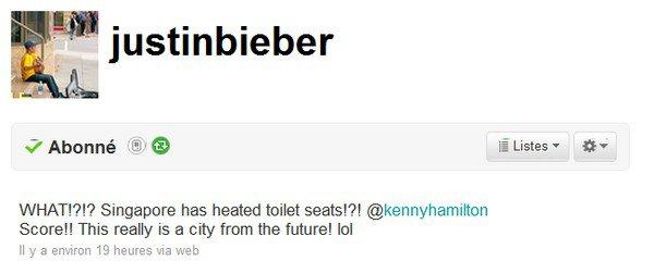 . Justin Bieber en Asie. . Alors qu'il se remet tout juste de ces émotions lors de son séjour en Israël qui, rappelons le, n'est pas des plus calme, Justin semble retrouver la forme et à l'air de s'éclater ! Car à peine arrivé à Singapour, la seule chose qu'il remarque sont que les toilettes sont chauffants ! De plus, il est arrivé à l'aéroport avec le sourire. Et enfin, il pourra enfin être entouré par toute les personnes qu'il aime vu qu'il a ses parents et que Selena Gomez sera à ses côtés dès ce soir ! Et pour terminer, une petite vidéo d'un flashmob organisé par les Malaisiens, regarder, c'est juste impressionnant ! . Article rédigé et posté par Manon.