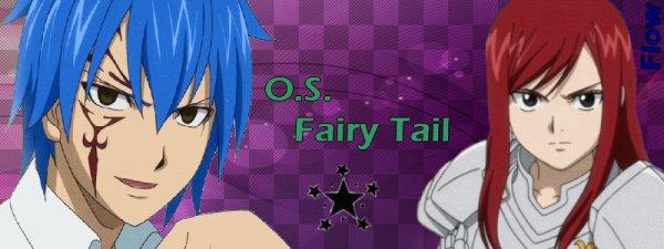 O.S. Fairy Tail ;)