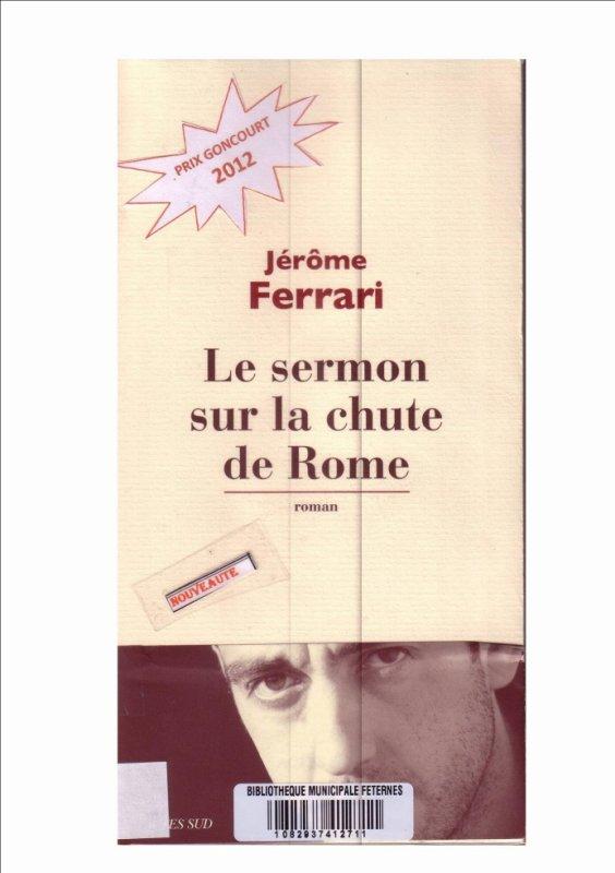 Prix Goncourt 2012 : Le sermon sur la chute de Rome