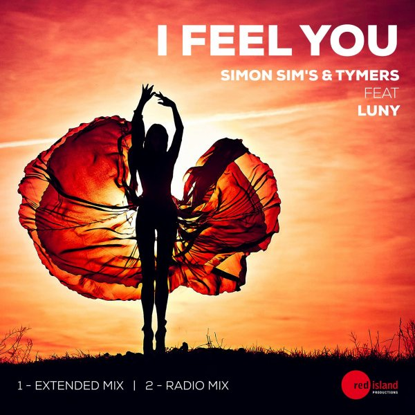 Simon Sim's & Tymers Feat Luny / Simon Sim's & Tymers Feat Luny - I Feel You (Radio Mix) (2016)