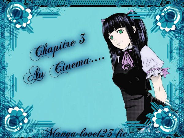 Chapitre 3 Au Cinema.......