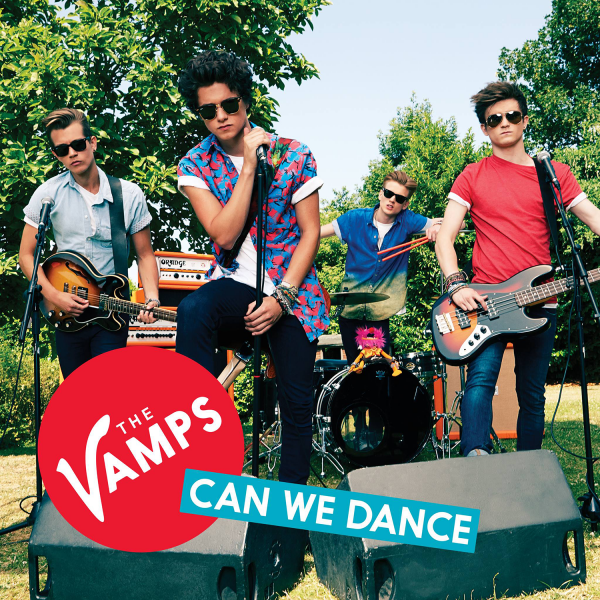 Can We Dance / The Vamps - Can We Dance (Offi (2013)
