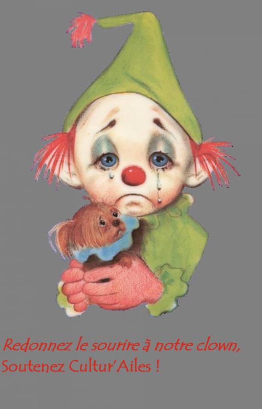 Redonnez le sourire à notre clown !