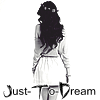 Just-To-Dream
